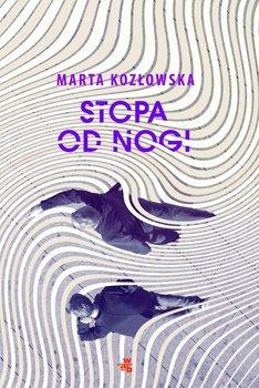 Stopa od nogi-Kozłowska Marta