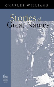 Stories of Great Names-Williams Charles