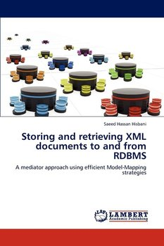 Storing and Retrieving XML Documents to and from RDBMS - Hassan Hisbani Saeed