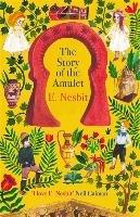 Story of the Amulet-Nesbit E.
