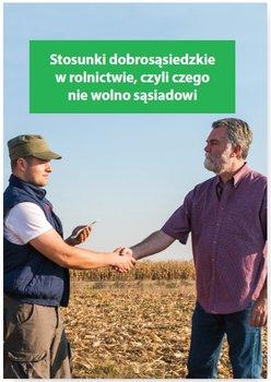 Stosunki dobrosąsiedzkie w rolnictwie, czyli czego nie wolno sąsiadowi-Kessler Melania
