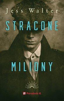 Stracone miliony-Walter Jess