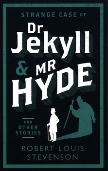 Strange Case of Dr Jekyll and Mr Hyde and Other Stories-Stevenson Robert Louis