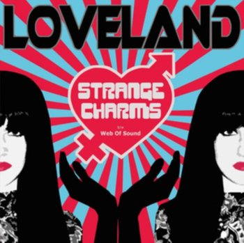 Strange Charms-Loveland Lana