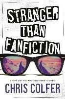 Stranger Than Fanfiction-Colfer Chris