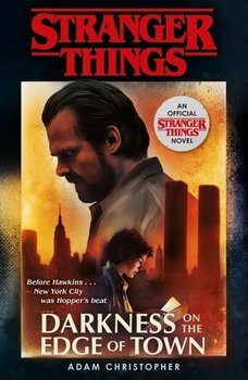 Stranger Things: Darkness on the Edge of Town-Christopher Adam