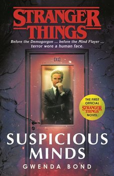 Stranger Things. Suspicious Minds-Bond Gwenda