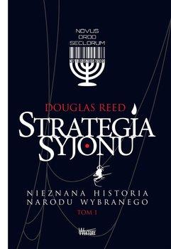 Strategia Syjonu. Nieznana historia narodu wybranego-Reed Douglas