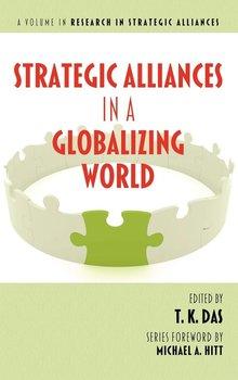 Strategic Alliances in a Globalizing World (Hc)