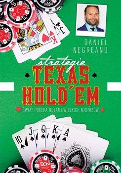 Strategie Texas Hold'em. Świat pokera oczami wielkich mistrzów-Negreanu Daniel