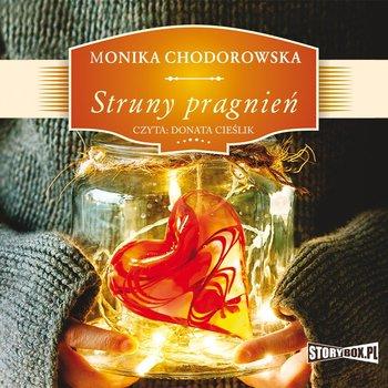 Struny pragnień-Chodorowska Monika