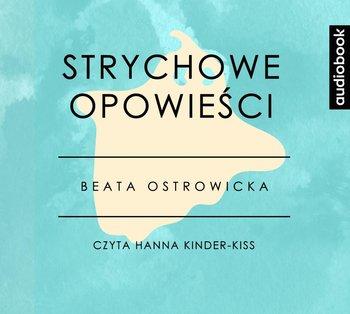 Strychowe Opowieści-Ostrowicka Beata