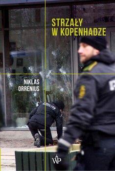 Strzały w Kopenhadze-Orrenius Niklas