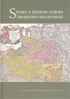 Studia z dziejów Europy Środkowo-Wschodniej-Opracowanie zbiorowe