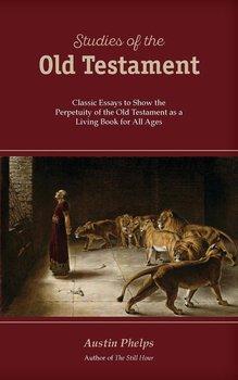 STUDIES OF THE OLD TESTAMENT-Phelps Austin