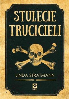 Stulecie trucicieli-Stratmann Linda