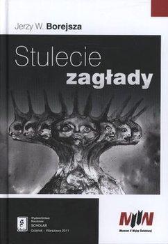 Stulecie Zagłady-Borejsza Jerzy W.