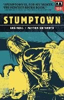 Stumptown Volume One: The Case of the Girl Who Took Her Shampoo (But Lef - Rucka Greg