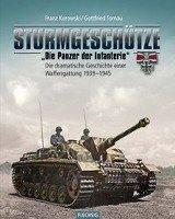 "Sturmgeschütze - ""Die Panzerwaffe der Infanterie""-Kurowski Franz, Tornau Gottfried"