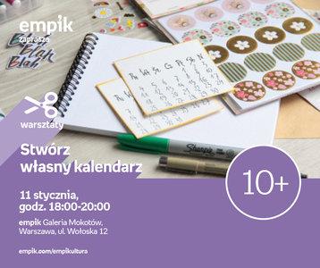 Stwórz własny kalendarz | Empik Galeria Mokotów