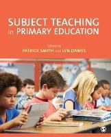 Subject Teaching in Primary Education-Dawes Lyn, Smith Patrick