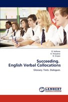 Succeeding.   English Verbal Collocations