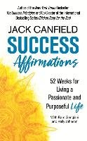 Success Affirmations - Canfield Jack