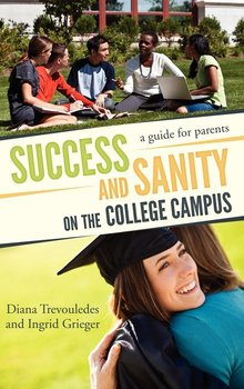 Success and Sanity on the College Campus-Trevouledes Diana
