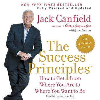 Success Principles(TM) - 10th Anniversary Edition-Canfield Jack, Switzer Janet