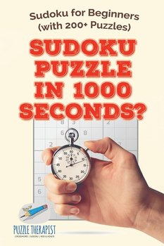 Sudoku Puzzle in 1000 Seconds?   Sudoku for Beginners (with 200+ Puzzles)-Puzzle Therapist