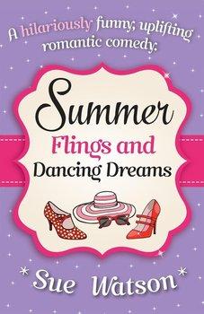 Summer Flings and Dancing Dreams-Watson Sue