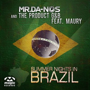 Summer Nights In Brazil-Mr. Da-Nos feat. The Product G&B feat. Maury