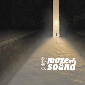 Sunray-Maze Of Sound