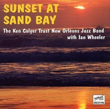 Sunset at Sand Bay-The Ken Colyer Trust New Orleans Jazz Band, Wheeler Ian