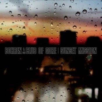 Sunset Mission (Digipak)-Bohren & Der Club Of Gore