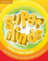 Super Minds Starter Teacher's Book-Frino Lucy