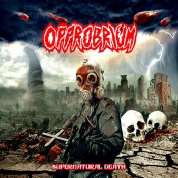 Supernatural Death-Opprobrium
