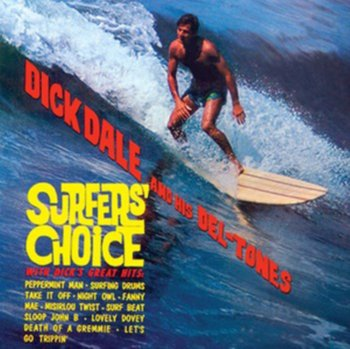 Surfer's Choice-Dick Dale And His Del-Tones