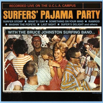 Surfers Pajama Party - The Surf Stompers
