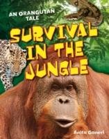 Survival in the Jungle - Ganeri Anita