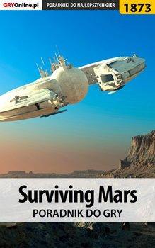 Surviving Mars - poradnik do gry-Jackowski Arkadiusz Chruścik