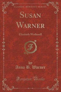 Susan Warner - Warner Anna B.
