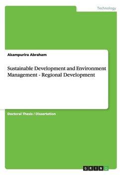 Sustainable Development and Environment Management - Regional Development-Abraham Akampurira