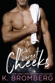Sweet Cheeks-Bromberg K.
