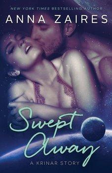 Swept Away (A Krinar Story)-Zaires Anna
