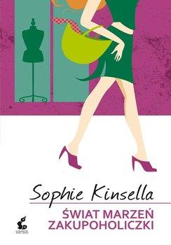 Świat marzeń zakupoholiczki-Kinsella Sophie