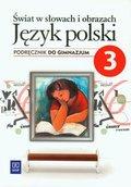 Świat w słowach i obrazach 3. Język polski. Podręcznik. Gimnazjum-Bobiński Witold
