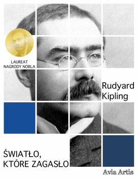 Światło, które zagasło-Kipling Rudyard