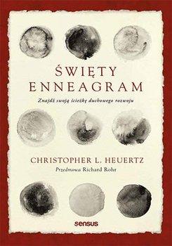 Święty Enneagram. Znajdź swoją ścieżkę duchowego rozwoju-Heuertz Christopher L.