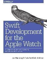 Swift Development for the Apple Watch-Manning Jon, Buttfield-Addison Paris